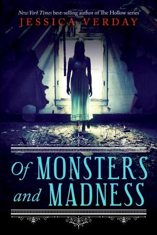 Of Monsters and Madness (Of Monsters and Madness, #1)
