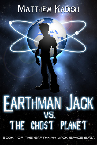 Earthman Jack vs. the Ghost Planet