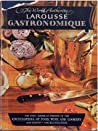 Larousse Gastronomique: The Encyclopedia of Food, Wine & Cookery