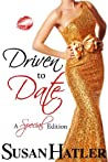 Driven to Date by Susan Hatler