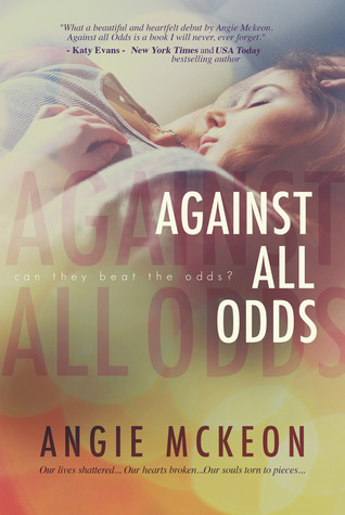 Against All Odds by Angie McKeon