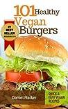 101 Healthy Vegan Burgers