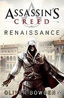 Assassin's Creed: Renaissance (Assassin's Creed, #1)