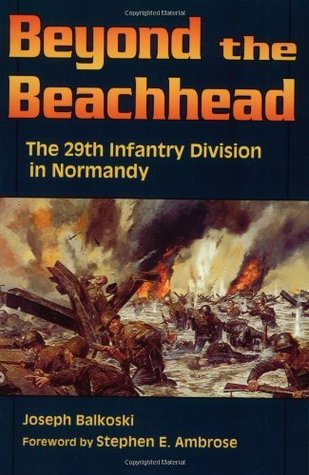 Beyond the Beachhead by Joseph Balkoski
