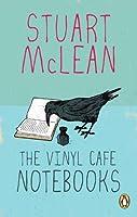 Vinyl Cafe Notebooks,The