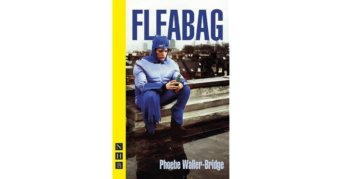 Fleabag: The Original Play by Phoebe Waller-Bridge