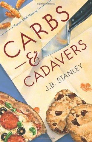 Carbs & Cadavers by J.B. Stanley