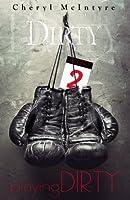 Playing Dirty (Dirty, #2)