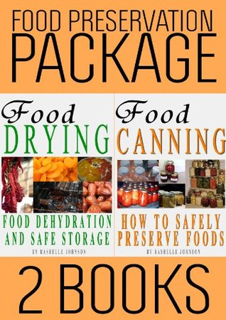 Food Preservation Book Package: Food Drying and Food Canning (2 Books)