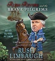 Rush Revere and the Brave Pilgrims