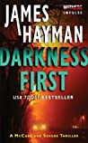 Darkness First (McCabe & Savage Thriller, #3)