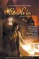 Candle in the Attic Window : An Anthology of Gothic Horror