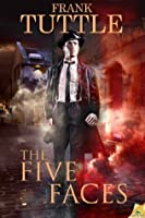 The Five Faces (The Markhat Files)