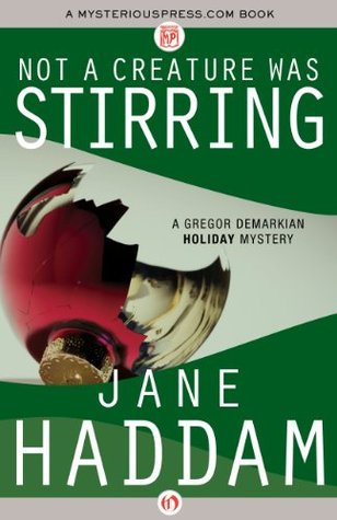 Not a Creature Was Stirring (The Gregor Demarkian Holiday Mysteries)