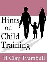 Hints on Child-Training