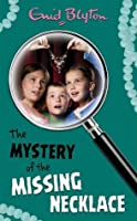 The Mystery of the Missing Necklace (The Mysteries Series)