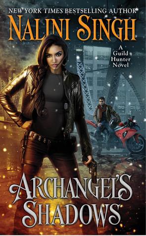 Nalini Singh - Guild Hunter 7 - Archangel's Shadows
