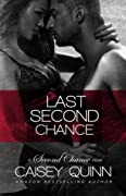 Last Second Chance (Second Chance, #1)