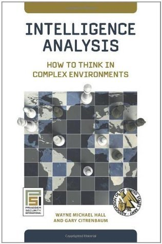 Intelligence-Analysis-How-to-Think-in-Complex-Environments-Praeger-Security-International-