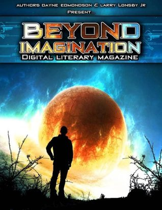 Beyond Imagination Digital Literary Magazine, Issue 1