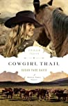 Cowgirl Trail (Texas Trails, #5)