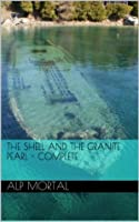 The Shell and The Granite Pearl