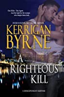A Righteous Kill (A Shakespearean Suspense, #1)