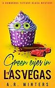 Green Eyes in Las Vegas (Tiffany Black Mysteries, #2)