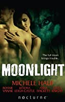 Moonlight: Claiming the Wolf / Courage of the Wolf / Her Wicked Wolf / One Night with the Wolf / Her Alpha Protector