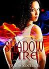 Shadow Fire (Darkling Chronicles #2)