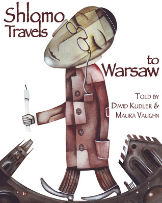 Shlomo Travels to Warsaw: A Tale of Chelm (Winter Tales)