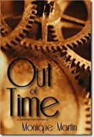 Out of Time: A Time Travel Mystery