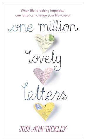 One Million Lovely Letters by Jodi Ann Bickley