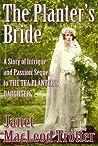 The Planter's Bride (India Tea #2)