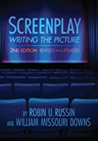 Screenplay: Writing the Picture, 2nd Edition