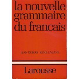 La nouvelle grammaire du francais