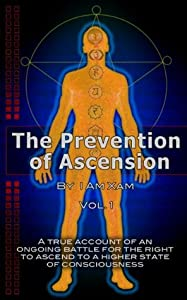 The Prevention of Ascension Vol. 1
