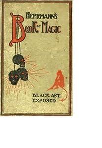 Herrmann's Book of Magic: Black Art Fully Exposed