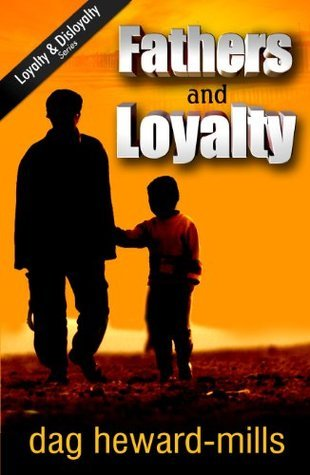 fathers and loyalty