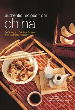 Authentic Recipes from China (Authentic Recipes Series)