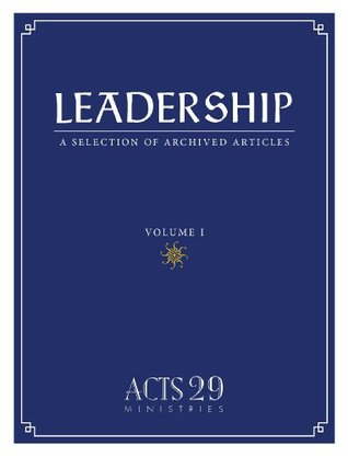 Leadership: A Selection of Archived Articles