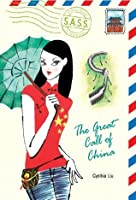 The Great Call of China (Students Across the Seven Seas)
