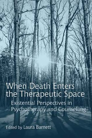 When Death Enters the Therapeutic