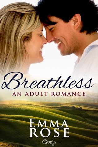 Breathless: An Adult Romance: The Complete 5-Part Series