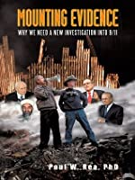 Mounting Evidence:Why We Need a New Investigation Into 9/11