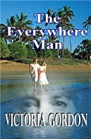 THE EVERYWHERE MAN (An Australian Romance Classic)