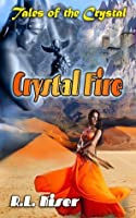 Crystal Fire (Tales of the Crystal)