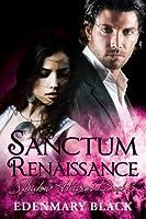 Sanctum Renaissance: Shadow Havens Book 6