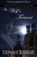 The Wolf's Torment (Moldavian Moon Book One)