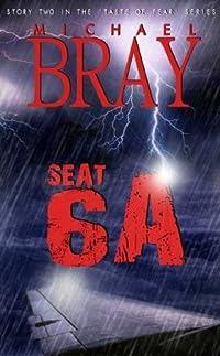 Seat 6A (Taste Of Fear)